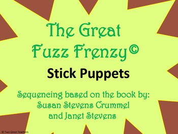 "Sequencing Stick Puppets for ""The Great Fuzz Frenzy"""