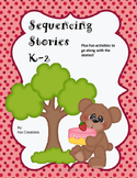 Sequencing Stories  Common Core