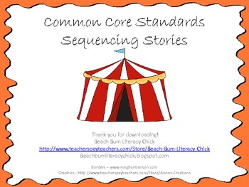 Sequencing Stories - Common Core Aligned!