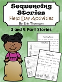 Sequencing Stories ~ Field Day Activities