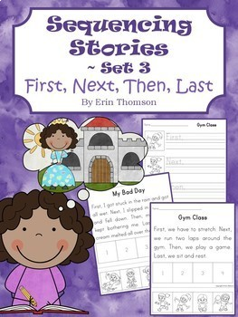Sequencing Stories ~ First, Next, Then, Last {Sets 1-3 Bundle}