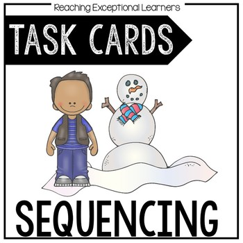 Sequencing Story- Task Card Set- Special Education