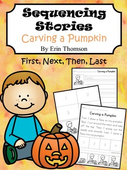 Sequencing Story ~ Carving a Pumpkin