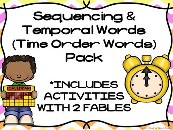 Sequencing & Temporal Words/Time Order Words(AKA Transitions) Posters-Activities