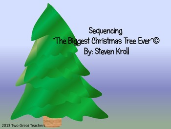 "Sequencing ""The Biggest Christmas Tree Ever"" by Steven Kroll"""