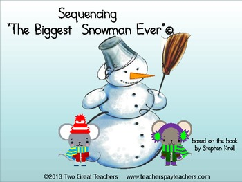 """Sequencing """"The Biggest Snowman Ever"""""""