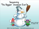 "Sequencing ""The Biggest Snowman Ever"""