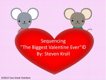 """Sequencing """"The Biggest Valentine Ever"""""""