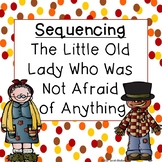 Sequencing The Little Old Lady Who Was Not Afraid of Anything