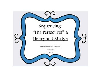 """Sequencing """"The Perfect Pet"""" and Henry and Mudge: The First Book"""