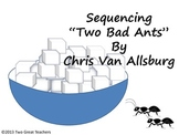 "Sequencing ""Two Bad Ants"""