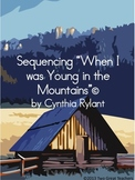 """Sequencing """"When I Was Young in the Mountains"""""""