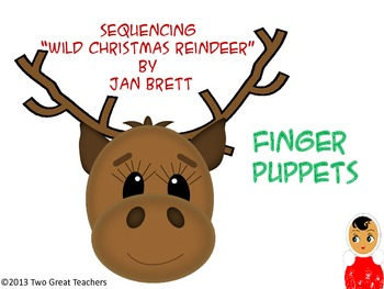 "Sequencing ""Wild Christmas Reindeer"" Finger Puppets"