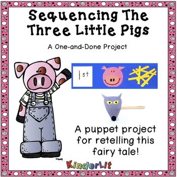Sequencing With The Three Little Pigs