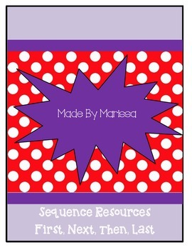 Sequencing Worksheets (First, Then, Next, Last)