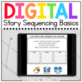 Sequencing a Story Digital Basics for Special Ed | Distanc
