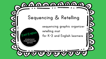 Sequencing and Retelling Mat for Speaking and Writing skills
