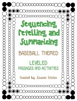 Sequencing and Summarizing: Baseball Themed Leveled Passages and Activitites