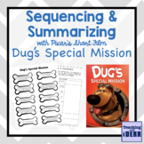 Sequencing and Summarizing with Pixar Short Film Dug's New Mission