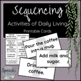 Sequencing Activities of Daily Living for Adult Speech Therapy