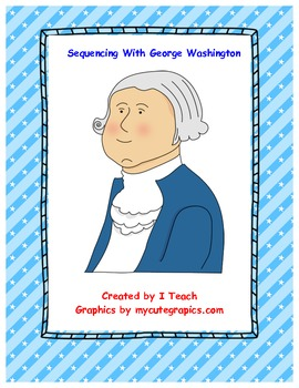 Sequencing with George Washingtion