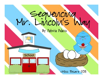 Sequencing with Mr. Lincoln's Way