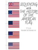 Sequencing with The History of the American Flag
