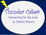 """Sequencing with """"Thunder Cake""""©"""