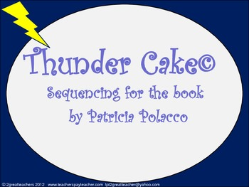 "Sequencing with ""Thunder Cake""©"