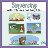 Sequencing: with folktales and fairytales
