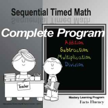 Sequential Timed Math© Complete Math Facts Fluency Program