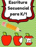 Sequential Writing in Spanish (Escritura de secuencias Primero, luego, al final)