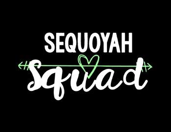 Sequoyah Squad Background