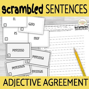 Adjective Agreement and Ser Scrambled Sentences Activity