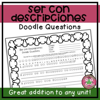Ser & Description of Others Doodle Questions