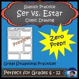 Ser & Estar Activity - Drawing & Sentence Practice