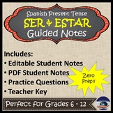 Ser & Estar - Present Tense - Spanish Guided Notes and Key