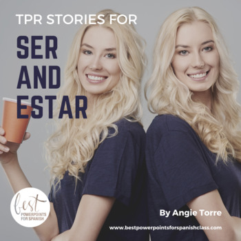 Ser Estar TPR Stories and other Activities