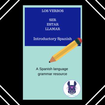 Ser, Estar and Llamar - Practice with all three verbs - Spanish