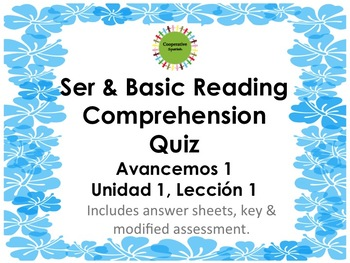 Ser Quiz w/Basic Reading Comprehension, Avancemos 1, Unit 1, Lesson 1