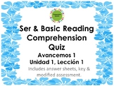 Ser Quiz w/Basic Reading Comprehension, Avancemos 1, Unit