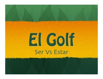 Ser Vs Estar Golf