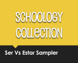 Ser Vs Estar Schoology Collection Sampler