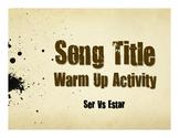 Ser Vs Estar Song Titles
