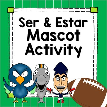 Ser and Estar Worksheets with Football Mascots