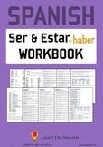 Spanish Verbs Ser, Estar and Haber Workbook