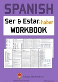 Spanish Verbs Ser, Estar and Haber Workbook