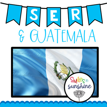 Ser and Guatemala