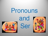 Ser and Pronouns--Spanish Powerpoint