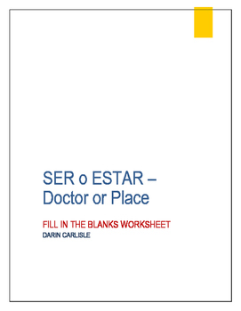 Ser or estar - Doctor and place worksheet verb conjugation verb choice ~verbos